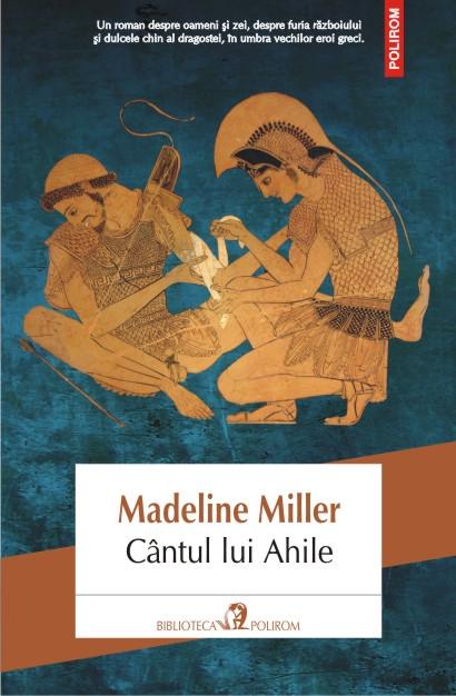 Cantul lui Ahile, Madeline Miller