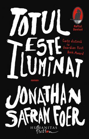 Totul este iluminat Jonathan Safran Foer