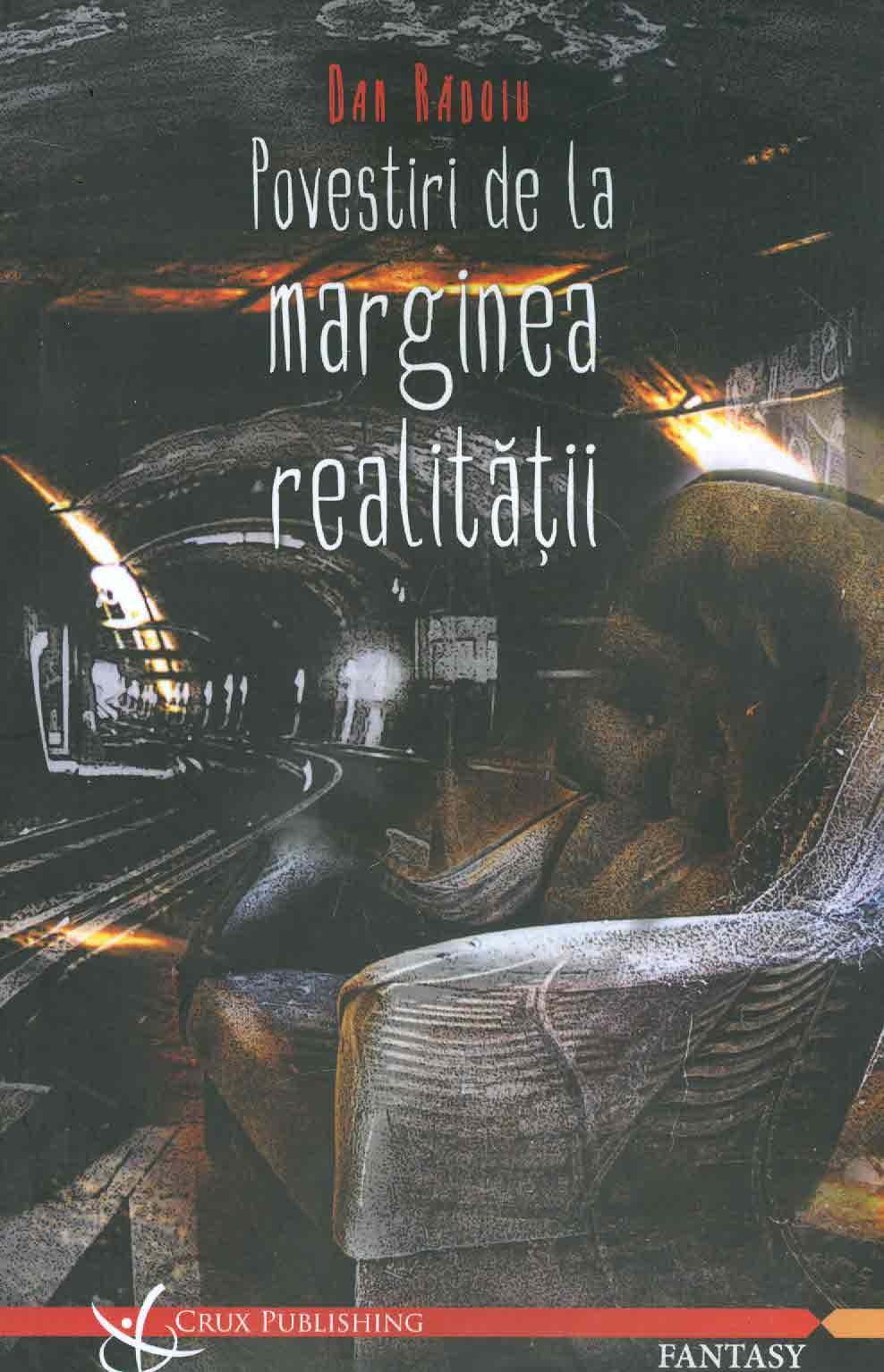 Dan-Radoiu__Povestiri-de-la-marginea-realitatii__606-92564-4-2-785334279614