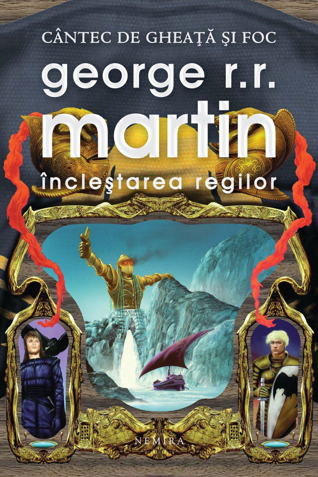 GRR Martin_Inclestarea regilor