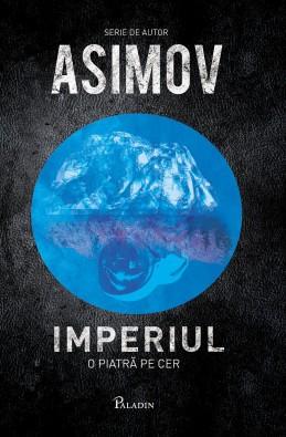 Imperiul. O piatra pe cer