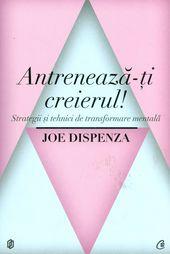 Joe-Dispenza__Antreneaza-ti-creierul