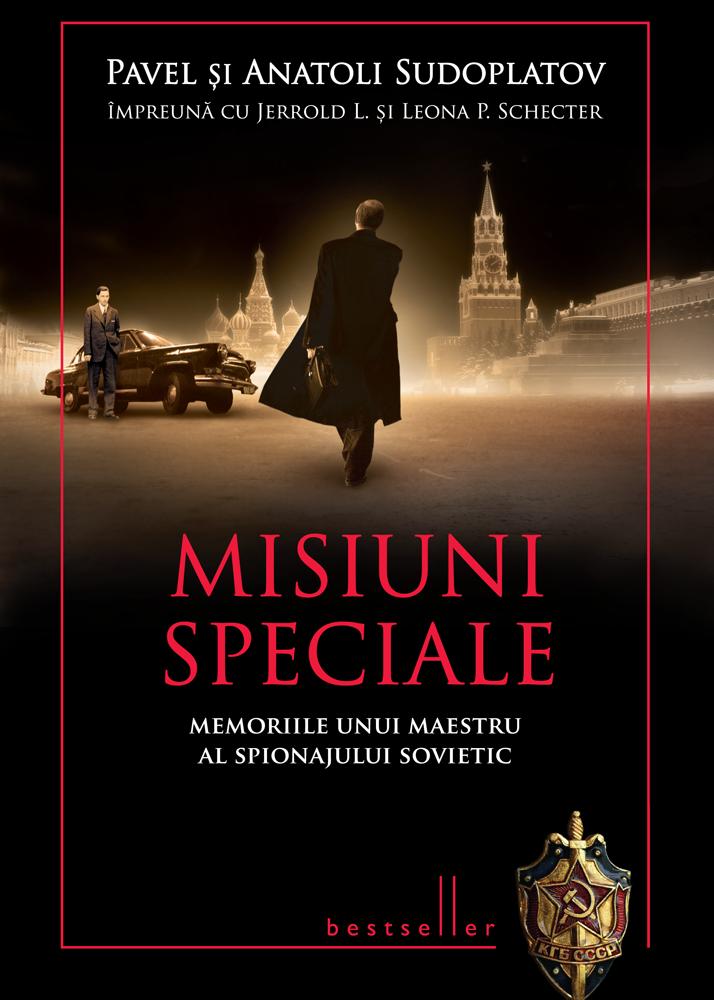 Misiuni speciale - Anatoli Sudoplatov, Pavel Sudoplatov