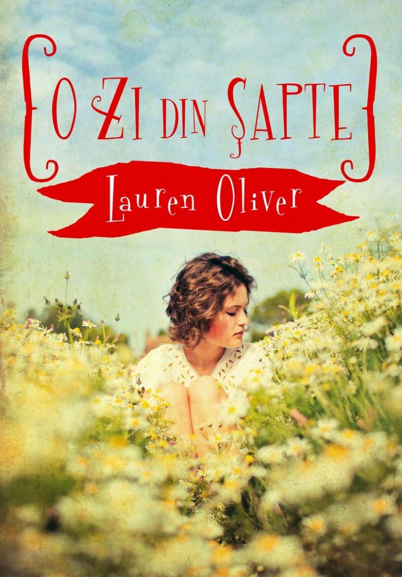 O zi din sapte - Lauren Oliver