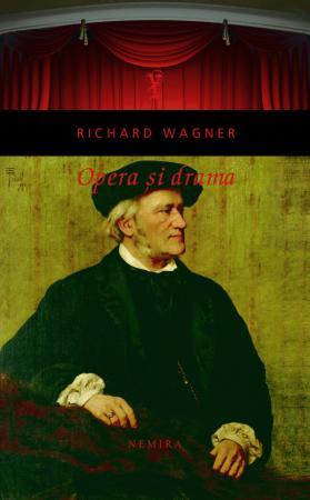 Richard-Wagner-Opera-si-Drama