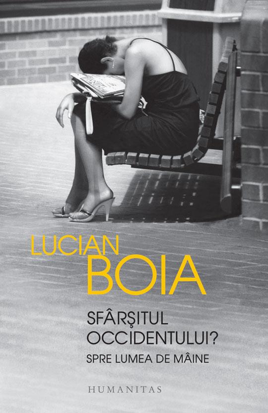 SFARSITUL OCCIDENTULUI - Lucian Boia