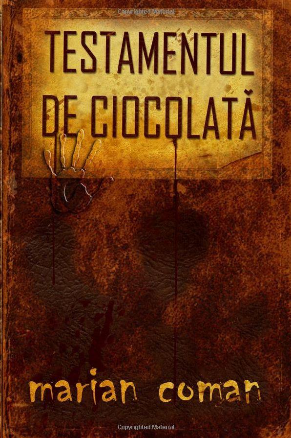 Testamentul de ciocolată - Marian Coman