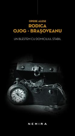 Un blestem cu domiciliul stabil - Rodica Ojog-Brasoveanu