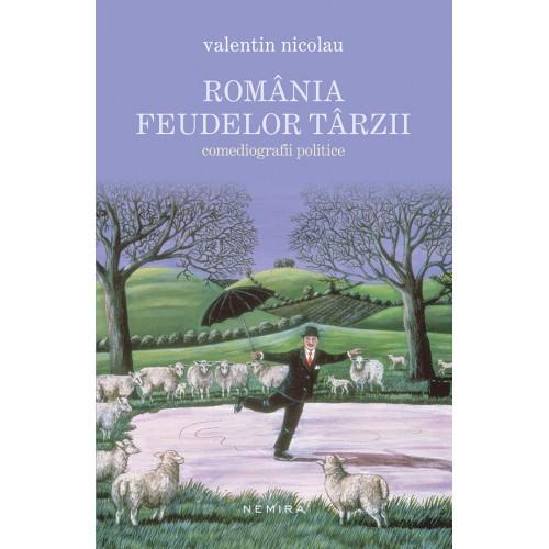 Valentin-Nicolau_Romania-feudelor-tarzii-500x500