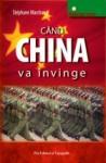 Cand China va învinge