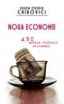 Noua economie. ABC pentru viitorii milionari