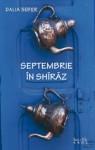 Septembrie în Shiraz