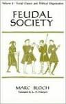 Războiul în Societatea feudală. Clasele şi cârmuirea oamenilor