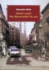 Străzi vechi din Bucureştiul de azi