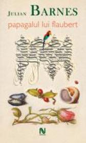 carte_Papagalul-Lui-Flaubert_4144c