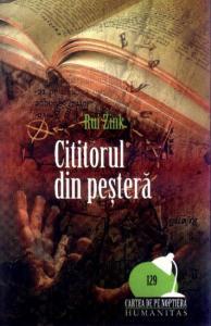 Cititorul din pestera Rui Zink