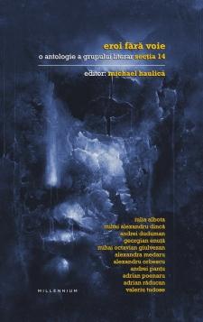 eroi-fara-voie-o-antologie-a-grupului-literar-sectia-14