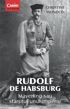rudolf-de-habsburgmayerling-sau-sfarsitul-unui-imperiu_1_fullsize